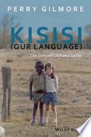 Kisisi  Our Language