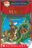 The Hour of Magic  Geronimo Stilton and the Kingdom of Fantasy  8