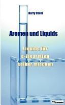 Liquids und Aromen