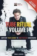 Tube Ritual