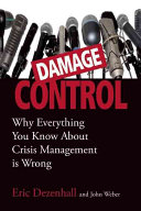 Damage control the essential lessons of crisis management /