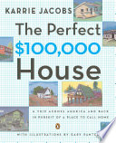 The Perfect  100 000 House