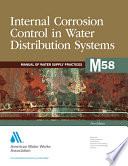 Internal Corrosion Control in Water Distribution Systems  M58