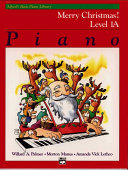 Alfred's Basic Piano Course Merry Christmas!, Bk 1a