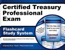 Certified Treasury Professional Exam Flashcard Study System
