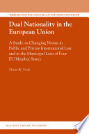 Dual Nationality in the European Union