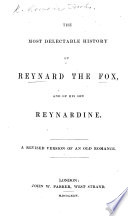 The Most Delectable History of Reynard the Fox. Newly Corrected ... as Also Augmented and Inlarged, Etc. With Woodcuts. B.L.