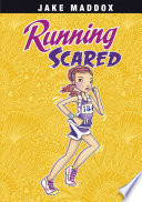 Jake Maddox Girl  Running Scared