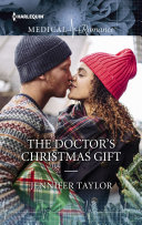 The Doctor's Christmas Gift : in dr. catherine lewis's career plan. but by...