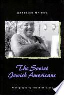The Soviet Jewish Americans