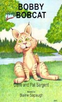 Bobby Bobcat Wild Includes Facts About The Physical Characteristics