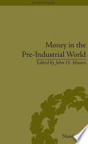 Money in the Pre-Industrial World