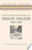 The Letters and Journals of Simon Fraser  1806 1808