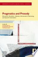 Pragmatics and Prosody