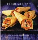 Fresh Mexican