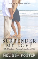 Surrender My Love  The Bradens at Peaceful Harbor