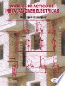 Manual práctico de instalaciones eléctricas