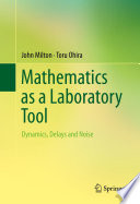 Mathematics As A Laboratory Tool
