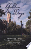 Golden Days  Reminiscences of Alumnae  Mississippi State College for Women