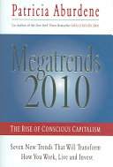Megatrends Two Thousand and Ten
