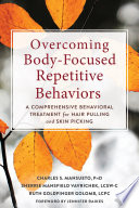 Overcoming Body Focused Repetitive Behaviors Book PDF