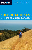 Moon 101 Great Hikes of the San Francisco Bay Area