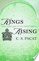 Kings Rising by C. S. Pacat
