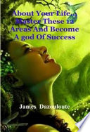 About Your Life    Master These 12 Areas And Become A god Of Success