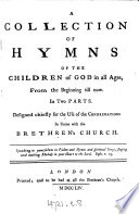 A collection of hymns     designed chiefly for the use of the congregations in union with the Brethren s Church
