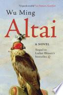 Altai  A Novel