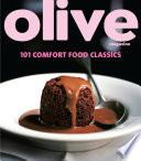 Olive  101 Comfort Food Classics