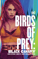 Birds of Prey  Black Canary Book PDF