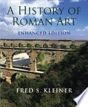 A History of Roman Art  Enhanced Edition