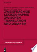 Zweisprachige Lexikographie zwischen Translation und Didaktik