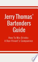 Jerry Thomas  Bartenders Guide Book PDF