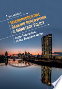Macroprudential Banking Supervision   Monetary Policy