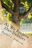 As We Forgive Our Debtors