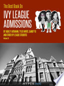 The Best Book On Ivy League Admissions