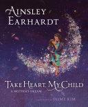download ebook take heart, my child pdf epub