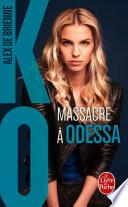 Massacre    Odessa  KO  Tome 1