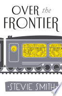 Over The Frontier Debut Novel On Yellow Paper Lives
