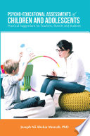 Psycho Educational Assessments of Children and Adolescents