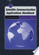 The Satellite Communication Applications Handbook  Second Edition