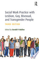 Social Work Practice with Lesbian  Gay  Bisexual  and Transgender People