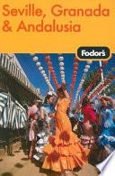 Fodor s Seville  Granada   Andalusia