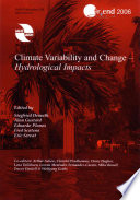 Climate Variability and Change  hydrological Impacts