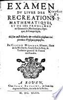 Examen du livre des recreations mathematiques