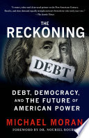 download ebook the reckoning: debt, democracy, and the future of american power pdf epub