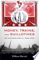 Money  Trains  and Guillotines
