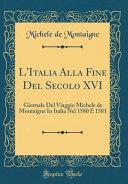 L Italia Alla Fine Del Secolo XVI